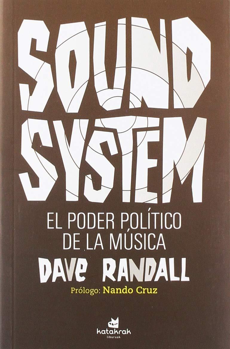 Sound System. El poder político de la música Mónica Prado: Amazon ...