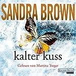 Kalter Kuss | Sandra Brown