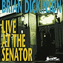Live at the Senator by Brian Dickinson (1996-05-21)