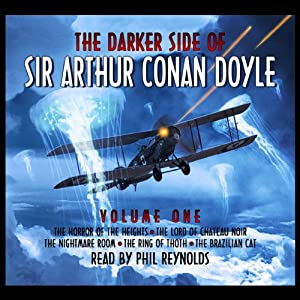 The Darker Side Of Sir Arthur Conan Doyle - Volume 1 Audiobook