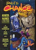 Leave It To Chance Volume 3: Monster Madness