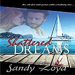 Shattered Dreams   Sandy Loyd