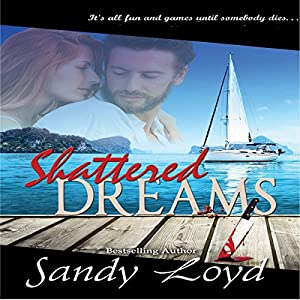 Shattered Dreams Audiobook