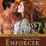 The Enforcer: Taskforce Series, Book 3 | Marliss Melton