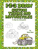 1-2-3 Draw Cartoon Trucks and Motorcycles