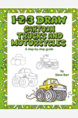 1-2-3 Draw Cartoon Trucks and Motorcycles Paperback