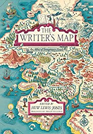 The Writer's Map: An Atlas of Imaginary L