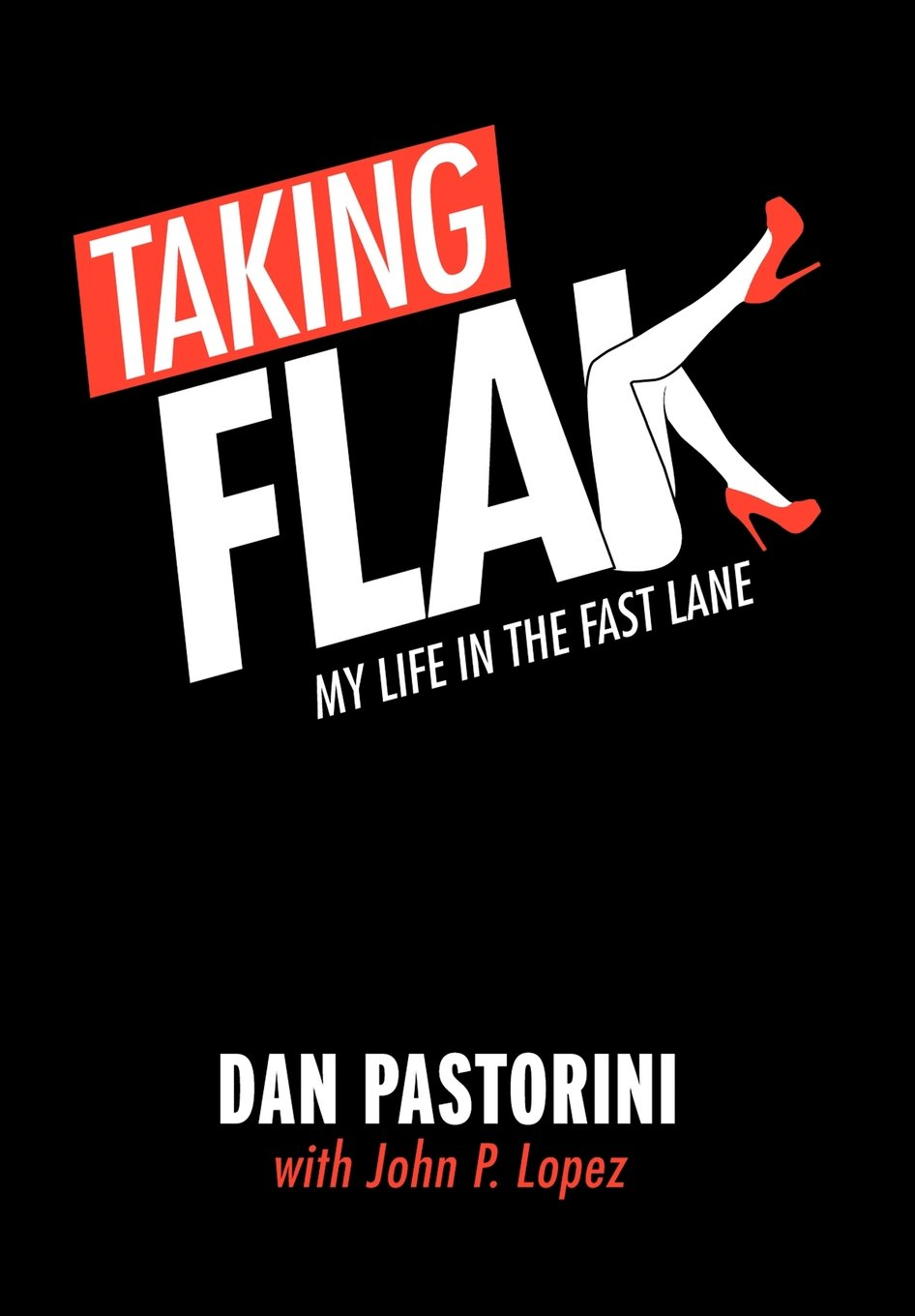 Download Taking Flak: My Life In The Fast Lane PDF