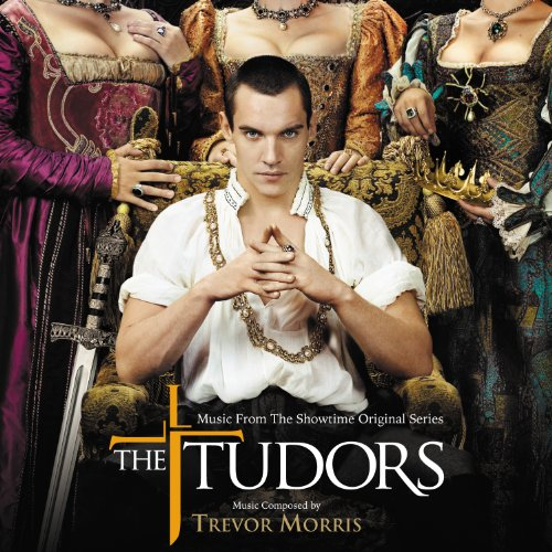 The Tudors (Music From The Sho...