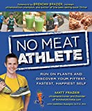 No Meat Athlete: Run on Plants