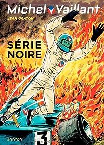 Michel Vaillant, tome 23 : Série noire par Graton