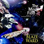 The Mind Field : The Science Officer, Book 2 | Blaze Ward