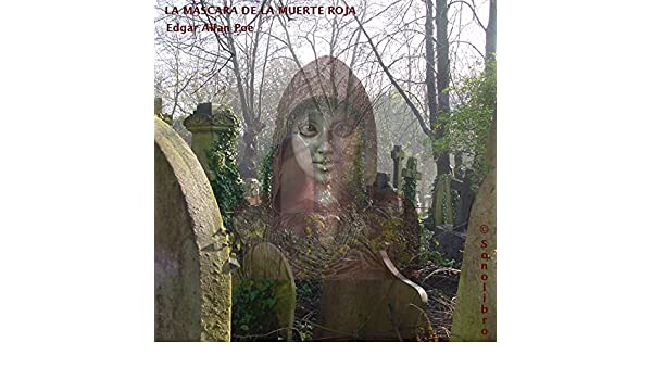 Amazon.com: La Mascara de la Muerte Roja [The Masque of the Red Death] (Audible Audio Edition): Edgar Allan Poe, Sonolibro, Sonolibro: Books