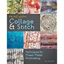 Print with Collage and Stitch: Techniques for Mixed-Media Printmaking