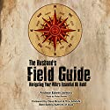 The Husband's Field Guide: Navigating Your Wife's Essential Oil Habit Audiobook by Andrew Edwin Jenkins Narrated by Peter Bierma