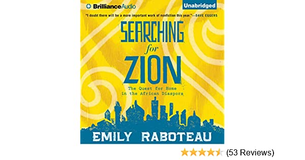 Amazon Com Searching For Zion The Quest For Home In The African
