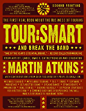 Tour:Smart: And Break the Band
