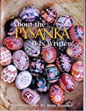 About the Pysanka--It Is Written!: A Bibliography (English, Spanish, French, German, Japanese and Ukrainian Edition)