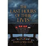 The Last Hours of Their Lives