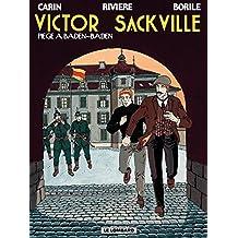 Victor Sackville - Tome 11 - Piège à Baden-Baden (French Edition)