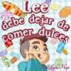 Lee Debe Dejar de Comer Dulces [Lee Should Stop Eating Sweets]