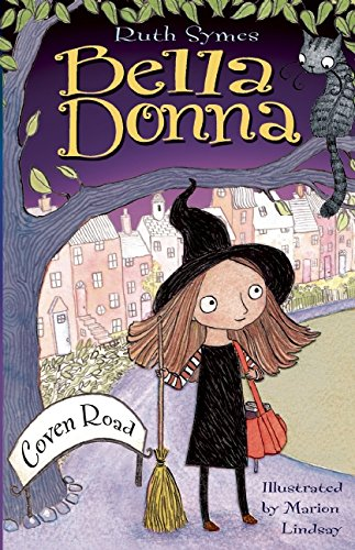 Bella Donna: Coven Road (Halloween Spells For Kids)