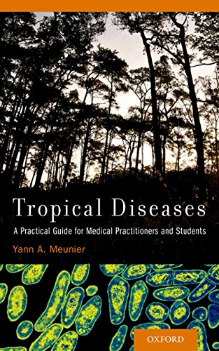 (Tropical Diseases: A Practical Guide for Medical Practitioners and Students)