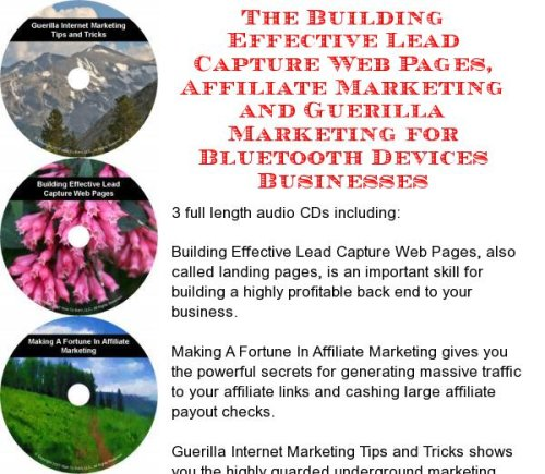 The Guerilla Marketing, Building Effective Lead Capture Web Pages, Affiliate Marketing for Bluetooth Devices Businesses