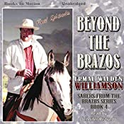 Beyond the Brazos: Sabers from the Brazos, Book 4   Ermal Walden Williamson