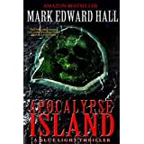 Apocalypse Island: A Thriller (Blue Light Series Book 1)