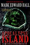 Apocalypse Island: A spine-chilling thriller with twists and turns you won't see coming (Blue Light Series Book 1)