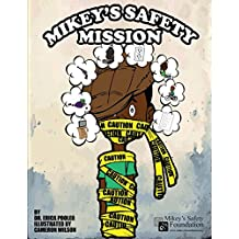 Mikey's Safety Mission