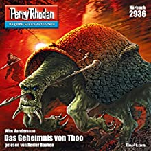 Das Geheimnis von Thoo (Perry Rhodan 2936) Hörbuch von Wim Vandemaan Gesprochen von: Renier Baaken