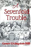 img - for A Sevenfold Trouble book / textbook / text book