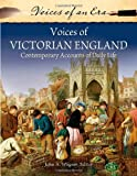 Voices of Victorian England, Ph.D., John A Wagner, 0313386889