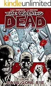 The Walking Dead Vol. 1: Days Gone Bye