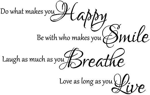 com do what makes you happy be who make you smile