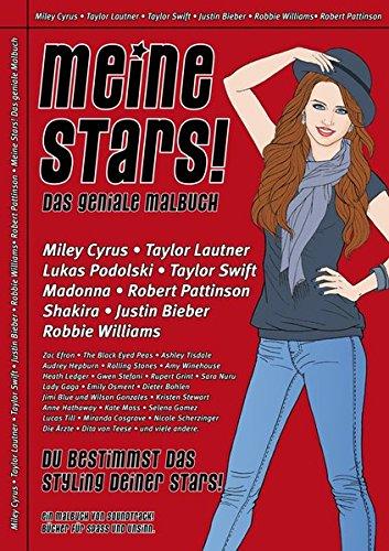 Meine Stars! Das geniale Malbuch: Du bestimmst das Styling deiner Stars! - Ausgabe Sommer 2010, Nr. 2