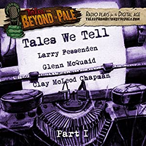 Tales We Tell 1  Radio/TV Program