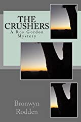 The Crushers: A Ros Gordon Mystery (Ros Gordon Mysteries) (Volume 1) Paperback