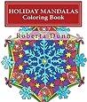 Holiday Mandalas Coloring Book (My Mandalas) (Volume 1)