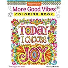 More Good Vibes Coloring Book (Coloring is Fun) (Design Originals) 32 Beginner-Friendly Uplifting & Creative Art Activities on High-Quality Extra-Thick Perforated Paper that Resists Bleed Through