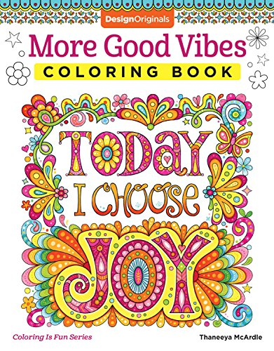 Design Originals Book - More Good Vibes Coloring Book (Coloring is Fun) (Design Originals) 32 Beginner-Friendly Uplifting & Creative Art Activities on High-Quality Extra-Thick Perforated Paper that Resists Bleed Through