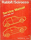 Volkswagen Rabbit, Scirocco service manual, 1975, 1976, 1977 (Volkswagen service manuals from Robert Bentley, inc)