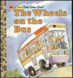 The Wheels on the Bus, Golden Books Staff, 0307102459