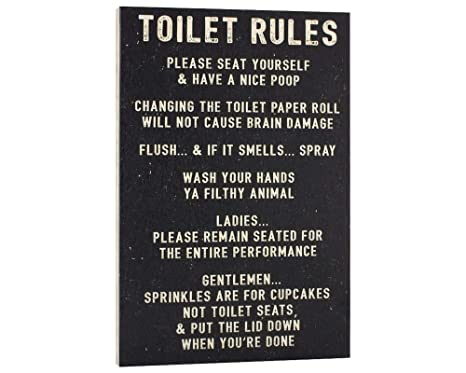 Toilet Of Wc Etiquette.Elegant Signs Toilet Rules Sign Funny Bathroom Decor Please Seat Yourself And Have A Nice Poop Wash Your Hands Ya Filthy Animal