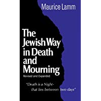 Jewish Way in Death and Mourning