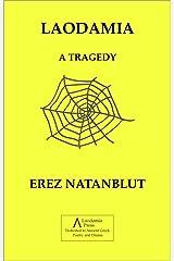 LAODAMIA: A TRAGEDY Kindle Edition