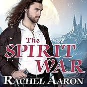 The Spirit War: Eli Monpress, Book 4 | Rachel Aaron