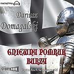 Gniewny pomruk burzy (Cykl krzyzacki 3) | Dariusz Domagalski
